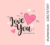 happy valentine's day love you...   Shutterstock .eps vector #1281767347