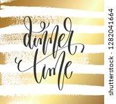 dinner time   hand lettering... | Shutterstock .eps vector #1282041664