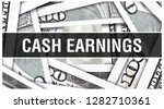 cash earnings concept closeup.... | Shutterstock . vector #1282710361
