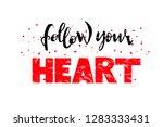 follow your heart vector hand... | Shutterstock .eps vector #1283333431