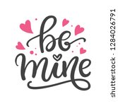 Be Mine. Hand Written Letterin...