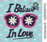 i believe in love slogan for... | Shutterstock .eps vector #1284034711