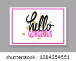 hello gorgeous colorful... | Shutterstock . vector #1284254551