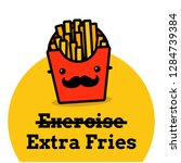 exercise extra fries pun poster  | Shutterstock .eps vector #1284739384