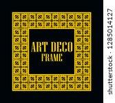 art deco vintage border frame.... | Shutterstock .eps vector #1285014127