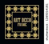 art deco vintage border frame.... | Shutterstock .eps vector #1285014181