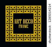 art deco vintage border frame.... | Shutterstock .eps vector #1285014214
