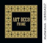 art deco vintage border frame.... | Shutterstock .eps vector #1285014217