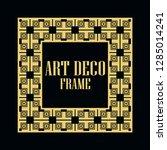 art deco vintage border frame.... | Shutterstock .eps vector #1285014241