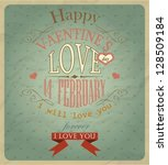valentine's day type text... | Shutterstock .eps vector #128509184