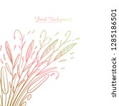 hand drawing decorative floral... | Shutterstock .eps vector #1285186501