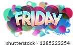 the word friday. colorful day... | Shutterstock .eps vector #1285223254