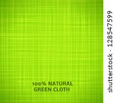 green cloth texture background. ... | Shutterstock .eps vector #128547599