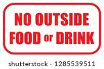 no outside food or drink sign... | Shutterstock .eps vector #1285539511
