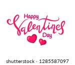 happy valentines day lettering. ... | Shutterstock .eps vector #1285587097