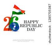 republic day   26 january  ... | Shutterstock .eps vector #1285705387