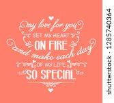 romantic love quote. love card | Shutterstock .eps vector #1285740364