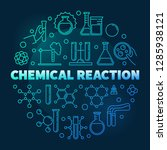chemical reaction vector blue... | Shutterstock .eps vector #1285938121