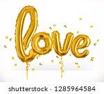 golden toy balloons. love.... | Shutterstock .eps vector #1285964584
