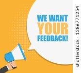 we want your feedback speech...   Shutterstock .eps vector #1286771254