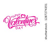 happy valentines day  beautiful ... | Shutterstock .eps vector #1287274351
