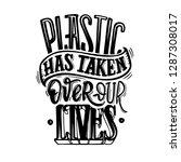 plastic has taken over our... | Shutterstock .eps vector #1287308017
