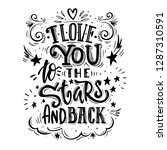 Stock vector i love you to the stars and back romantic qoute for greeting cards holiday invitations etc 1287310591