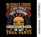 to reduce stress i do yoga ...   Shutterstock .eps vector #1287543811