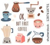 ok but first coffee.  offee set ... | Shutterstock .eps vector #1287618751
