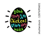 don't count your chickens...   Shutterstock .eps vector #1287690601