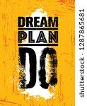 dream. plan. do. inspiring... | Shutterstock .eps vector #1287865681