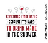 funny wine quote and saying.... | Shutterstock .eps vector #1288009321