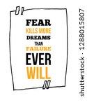 fear kills more dreams than... | Shutterstock .eps vector #1288015807