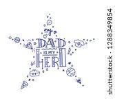 dad super hero doodle quote in... | Shutterstock .eps vector #1288349854