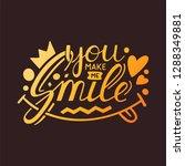you make me smile inspirational ... | Shutterstock .eps vector #1288349881