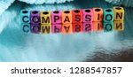 compassion word spelled out... | Shutterstock . vector #1288547857