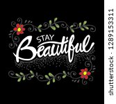 stay beautiful typography poster | Shutterstock .eps vector #1289153311