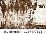 grungy rusted metal surface in... | Shutterstock . vector #1289477911