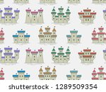 seamless pattern with castles... | Shutterstock . vector #1289509354