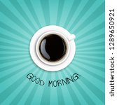 good morning banner with cup... | Shutterstock .eps vector #1289650921