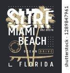 surfing artwork. surf miami t... | Shutterstock .eps vector #1289847961