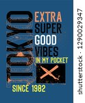 tokyo extra super good vibes t... | Shutterstock .eps vector #1290029347