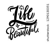 life is beautiful black and...   Shutterstock .eps vector #1290130351