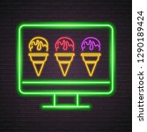 computer screen ice cream neon... | Shutterstock .eps vector #1290189424