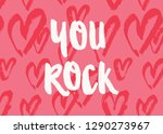 you rock. valentine's day... | Shutterstock .eps vector #1290273967