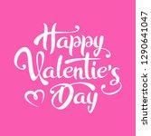 happy valentine's day lettering ... | Shutterstock . vector #1290641047