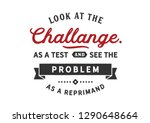 look at the challenge as a test ... | Shutterstock .eps vector #1290648664