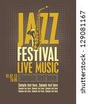 poster for the jazz festival... | Shutterstock .eps vector #129081167