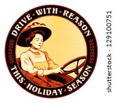 Retro driving sticker with winking woman and safety slogan - stock vector