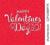 happy valentines day... | Shutterstock .eps vector #1291088974